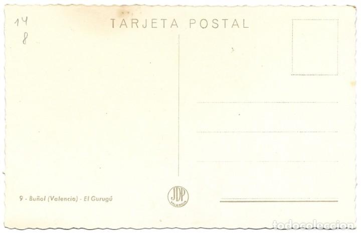 Postales: BUÑOL (VALENCIA) - EL GURUGÚ - EDITA JDP VALENCIA - SIN CIRCULAR - Foto 2 - 180110513