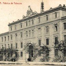 Postales: VALENCIA. FABRICA DE TABACOS. Lote 182806752