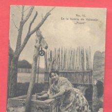 Postales: EN LA HUERTA DE VALENCIA, PUANT Nº 16, CIRCULADA 1907, VER FOTOS. Lote 182857780
