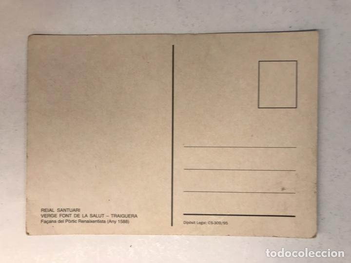 Postales: TRAIGUERA (Castellón) Postal Reial Santuari Verge Font de la Salut. Facana del Portic ...(a.1995) - Foto 2 - 183860865