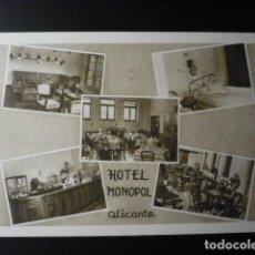 Postales: ALICANTE, HOTEL, HOTEL MONOPOL. . Lote 194174308