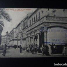 Postales: ALICANTE, CALLE DE LOS MARTIRES, CAFE......... Lote 194175152