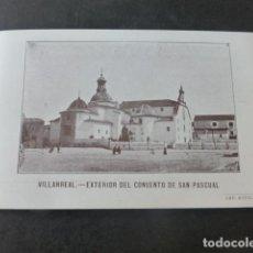 Postales: VILLARREAL CASTELLON EXTERIOR DEL CONVENTO DE SAN PASCUAL. Lote 203966530