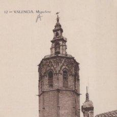 Postales: POSTAL VALENCIA - MIGUELETE - DURA - 12. Lote 204714047