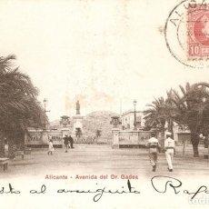 Postales: ALICANTE -AVDA. DEL DR. GADEA P.Z. 10065 CIRC 1905. Lote 211671346