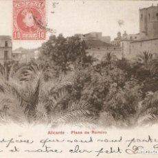 Postales: ALICANTE - PLAZA DE ROMIRO P.Z. 10060 CIRCULADA. Lote 211671761