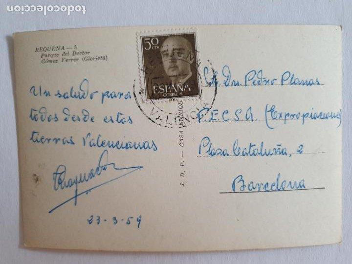 Postales: REQUENA - PARQUE DEL DOCTOR GÓMEZ FERRER - E2 - LMX - Foto 2 - 211734255