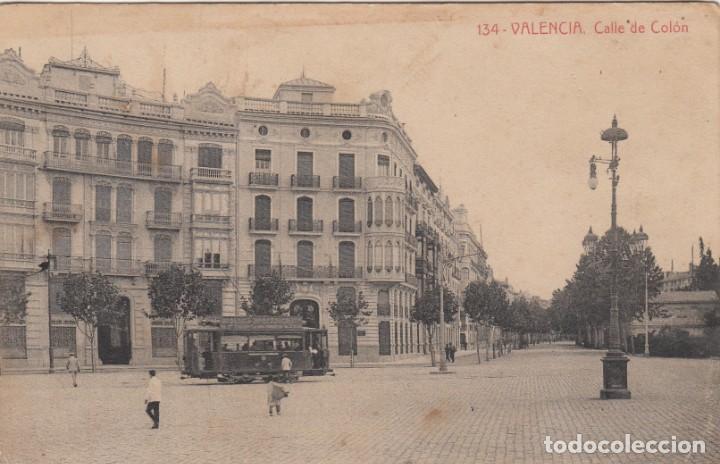 POSTAL VALENCIA .- CALLE DE COLON -FOT.THOMAS NUM. 134 - TRANVÍA- (Postales - España - Comunidad Valenciana Antigua (hasta 1939))