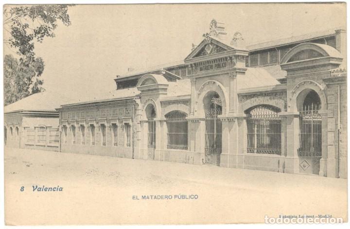 VALENCIA. EL MATADERO PÚBLICO Nº 8 FOTOTÍPIA LAURENT, SIN CIRCULAR. (Postales - España - Comunidad Valenciana Antigua (hasta 1939))