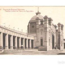 Postales: 1 POSTAL DE VALENCIA EXPOSICION REGIONAL VALENVIANA PABELLON CENTRAL DEL PALACIO DE AGRICULTURA. Lote 226631400