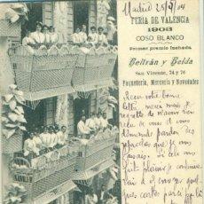 Postales: VALENCIA FERIA DE 1903. COSO BLANCO. PRIMER PREMIO FACHADA. CIRCULADA EN 1904.PIEZA ÚNICA.. Lote 229585795