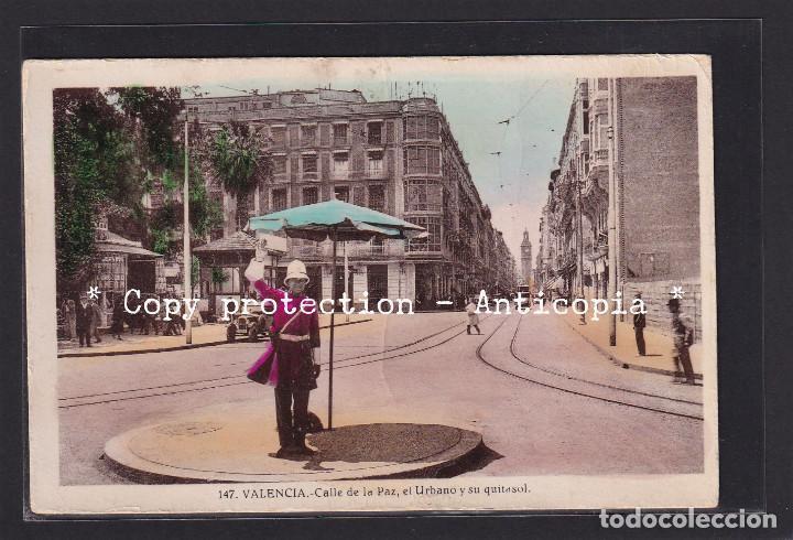 ¡RAREZA! - VALENCIA. - CALLE DE LA PAZ, EL URBANO Y SU QUITASOL. ¡¡¡POCO VISTA EN TODOCOLECCION!!! (Postales - España - Comunidad Valenciana Antigua (hasta 1939))