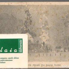 Postales: 02655 FIESTAS DE VALENCIA FALLAS , FOT RAMIREZ BORDES , PUBLICIDAD AL DORSO CASA JUANITO LA CASA QUE. Lote 237521285