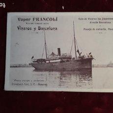 Postales: VAPOR FRANCOLI SERVICIO SEMANAL ENTRE VINAROS Y BARCELONA SIN CIRCULAR. Lote 237979535
