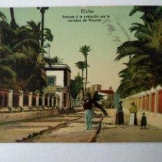 Postales: ELCHE. ENTRADA A LA POBLACION POR LA CARRETERA DE ALICANTE. LAMPISTERIA DE ANTON, ELCHE.. Lote 237996990