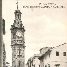 Postales: VALENCIA 15 PZA. DE STA. CATALINA R. PALOMARES S.C.. Lote 242942510
