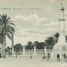 Postales: POSTAL ANTIGUA DE ALICANTE, MONUMENTO A LOS MÁRTIRES, VALENCIA. Lote 244654520