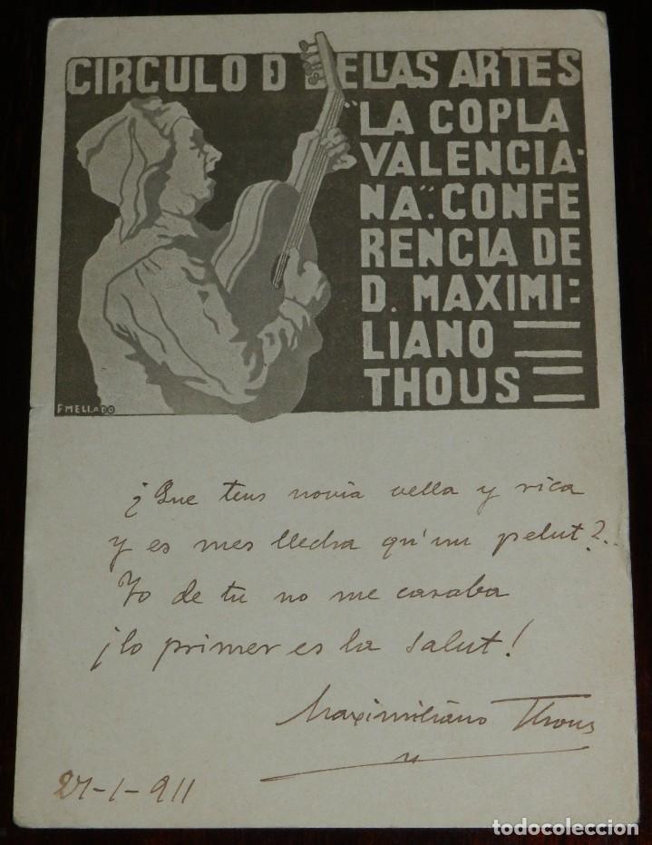 POSTAL DEDICADA Y CON AUTOGRAFO MANUSCRITO DE MAXIMILIANO THOUS, 1911, CIRCULO DE BELLAS ARTES (LA C (Postales - España - Comunidad Valenciana Antigua (hasta 1939))