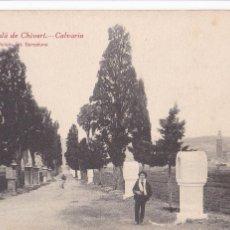 Postales: CASTELLON, ALCALÁ DE CHIVERT, CALVARIO. ED. FOTO ROISIN Nº 13. SIN CIRCULAR. Lote 246318860