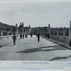 Cartes Postales: ALCOY PUENTE Y AVENIDA BLASCO IBAÑEZ FOTOGRAFICA ROISIN. Lote 250295140
