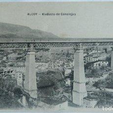 Cartes Postales: ALCOY VIADUCTO DE CANALEJAS ED J LLORENS PERICAS. Lote 250295550