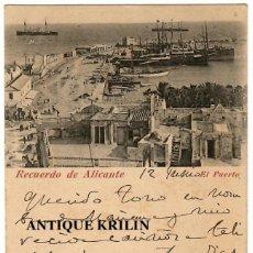 Postales: ALICANTE / RECUERDO DE ALICANTE , EL PUERTO / EDICION PAPELERIA J.J. CARRATALÁ / CIRCULADA 1902. Lote 252782575