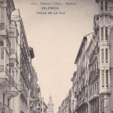 Cartes Postales: VALENCIA, CALLE DE LA PAZ. ED. HAUSER Y MENET Nº 1859. REVERSO SIN DIVIDIR. Lote 253170085