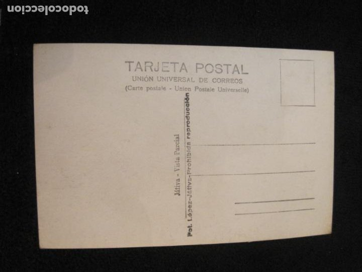 Postales: JATIVA-VISTA PARCIAL-FOTOGRAFICA LOPEZ-POSTAL ANTIGUA-(79.852) - Foto 2 - 257327495