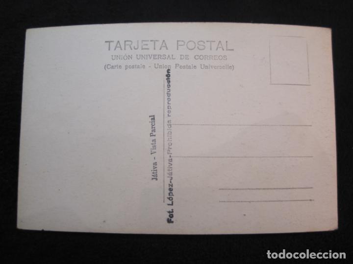 Postales: JATIVA-VISTA PARCIAL-FOTOGRAFICA LOPEZ-POSTAL ANTIGUA-(79.853) - Foto 3 - 257327520