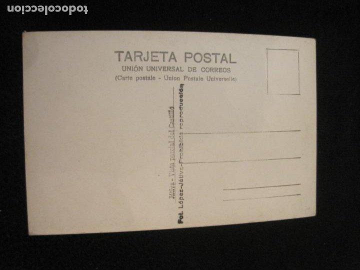 Postales: JATIVA-VISTA PARCIAL DEL CASTILLO-FOTOGRAFICA LOPEZ-POSTAL ANTIGUA-(79.855) - Foto 2 - 257327615