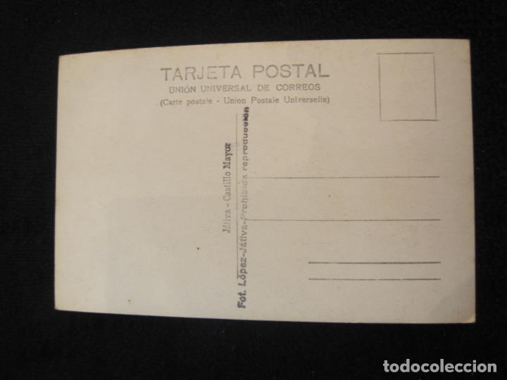 Postales: JATIVA-CASTILLO MAYOR-FOTOGRAFICA LOPEZ-POSTAL ANTIGUA-(79.857) - Foto 2 - 257327725