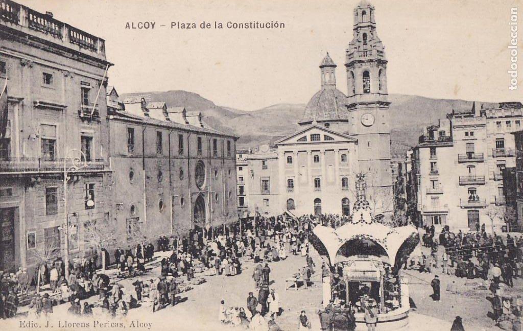 ALICANTE ALCOY PLAZA DE LA CONSTITUCION. ED. J. LLORENS PERICAS. SIN CIRCULAR (Postales - España - Comunidad Valenciana Antigua (hasta 1939))
