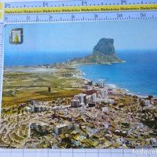 Postales: POSTAL DE ALICANTE. AÑO 1967. CALPE VISTA GENERAL PEÑÓN DE IFACH 21 ESCUDO ORO . 842. Lote 277647348