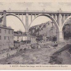 Postales: ALICANTE, ALCOY PUENTE SAN JORGE. ED. FOTO ROISIN Nº 5. SIN CIRCULAR. Lote 278410258