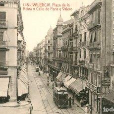 Postales: EA527 VALENCIA PLAZA DE LA REINA Y CALLE DE PERIS Y VALERO THOMAS Nº145 TRANVIA COMERCIOS. Lote 279562028