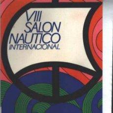 Postales: VIII SALON NAUTICO INTERNACIONAL. Lote 26938985
