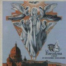Postales: CONGRESO INTERNACIONAL DE CONGREGACIONES MARIANAS. BARCELONA 1947. Lote 25765169