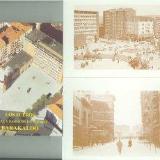 Postales: POSTALES DE BARAKALDO; LOS FUEROS, PLAZA Y PASEO. Lote 14330