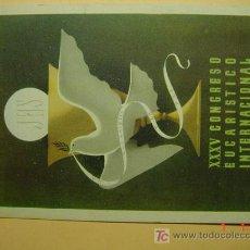 Postales: 7559 BARCELONA XXXV CONGRESO EUCARISTICO INTERNACIONAL 1952 PRECIOSA COSAS&CURIOSAS. Lote 5600453