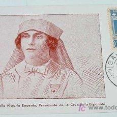 Postales: ANTIGUA POSTAL DE S.M. LA REINA VICTORIA EUGENIA, PRESIDENTA DE LA CUZ ROJA ESPAÑOLA - CIRCULADA - N. Lote 13868376