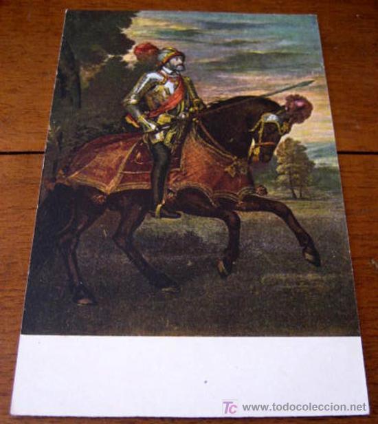 ANTIGUA POSTAL DEL EMPERADOR CARLOS V - EN LA BATALLA DE MÜHLBERG - TIZIANO - MUSEO DEL PRADO - ED. (Postales - Postales Temáticas - Conmemorativas)