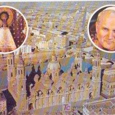 Postales: ZARAGOZA, VISITA DE JUAN PABLO II. Lote 23116479