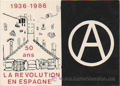 LA REVOLUTION EN ESPAGNE. 50 ANS. 1936 - 1986. (ALLIANCE LIBERTAIRE). (Postales - Postales Temáticas - Conmemorativas)