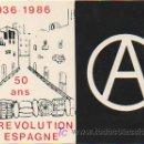 Postales: LA REVOLUTION EN ESPAGNE. 50 ANS. 1936 - 1986. (ALLIANCE LIBERTAIRE). . Lote 10248404