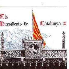 Postales - POSTAL CATALANISTA ELS PRESIDENTS DE CATALUNYA EDITADA PER LA UNIO CATALANISTA - 11262505