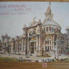 Postales: ESPOSIZIONE INTERNAZIONALE DE TORINO. 1911. IL PALAZZO DELLE FESTE. SIN CIRCULAR. Lote 24832845