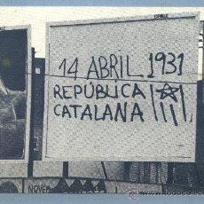 Postales: POSTAL REUS / REPÚBLICA CATALANA / ERC / ESQUERRA REPUBLICANA DE CATALUNYA 1987. Lote 134793671