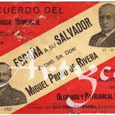 Postales: RARA POSTAL - ESPAÑA A SU SALVADOR EXCMO.SR. DON MIGUEL PRIMO DE RIVERA . Lote 28895025