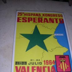 Postales: ESPERANTO - VALENCIA 21-24 JULIO 1964 25ª HISPANA KONGRESO DE ESPERANTO 15X10 CM. . Lote 31283397