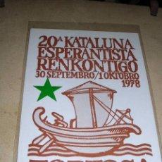 Postales: ESPERANTO - TORTOSA 30 SEP. 10 OKTOB. -20ª KATALUNA ESPERANTISTA RENKONTIGO 1978 -15X10 CM. . Lote 31283428